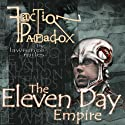 Faction Paradox: Eleven Day Empire  by Lawrence Miles Narrated by Suzanne Proctor
