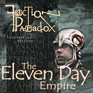 Faction Paradox: Eleven Day Empire Performance
