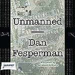 Unmanned   Dan Fesperman