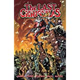 The Last Christmas ~ Rick Remender