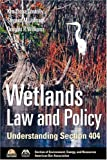 img - for Wetlands Law and Policy: Understanding Section 404 book / textbook / text book
