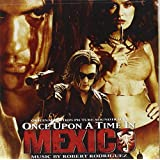 Once Upon a Time in Mexico  (Bande Originale du Film)