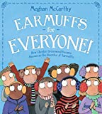 img - for Earmuffs for Everyone!: How Chester Greenwood Became Known as the Inventor of Earmuffs book / textbook / text book