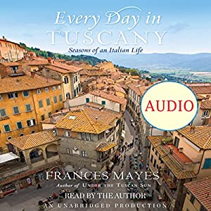 Every Day in Tuscany Audiobook