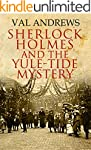 Sherlock Holmes and the Yule-tide Mys...