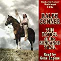The Patrol of the Sundance Trail Audiobook by Ralph Conner Narrated by Gene Engene