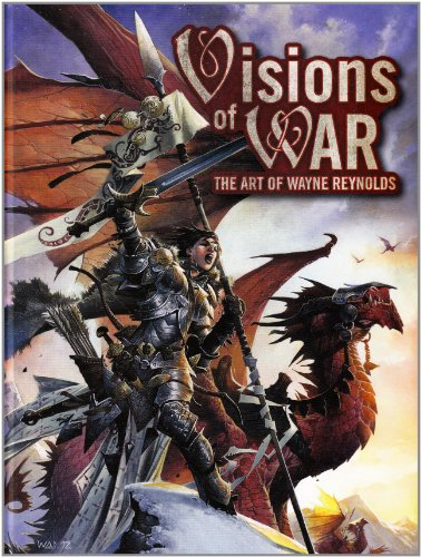 Visions of War: The Art of Wayne Reynolds