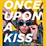 Once Upon a Kiss | Robin Palmer