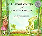img - for El Senor Conejo y el Hermoso Regalo / Mr. Rabbit and the Lovely Present (Spanish Edition) book / textbook / text book