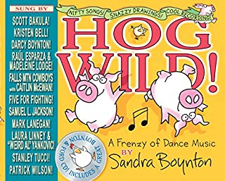 Book Cover: Hog Wild!: A Frenzy of Dance Music