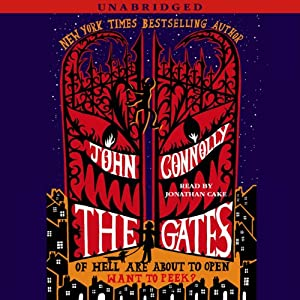 The Gates: A Novel | [John Connolly]