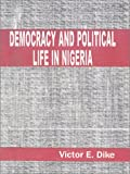 img - for Democracy and Political Life in Nigeria book / textbook / text book