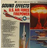 Sound Effects U. S. Air Force Firepower