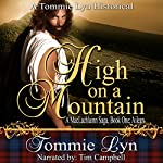 High on a Mountain: A MacLachlainn Saga, Book One: Ailean | Tommie Lyn