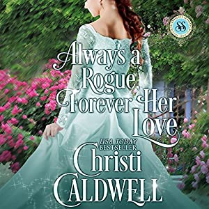 Always a Rogue, Forever Her Love Hörbuch