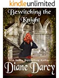 Bewitching the Knight: (A Medieval Time Travel Romance)