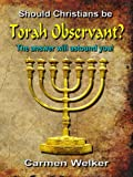 img - for Should Christians be Torah Observant? book / textbook / text book