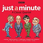 Just a Minute: A Classic Quartet: Four classic episodes of the Radio 4 comedy panel game |  BBC Radio Comedy