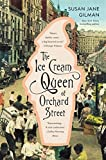 img - for The Ice Cream Queen of Orchard Street: A Novel book / textbook / text book