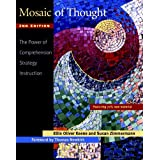 Mosaic of Thought, Second Edition: The Power of Comprehension Strategy Instruction ~ Susan Zimmermann