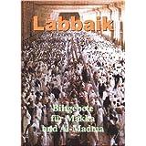 Labbaik - Bittgebete für Makka und al-Madina