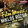 Rozsa: Film Music Suites [Rumon Gamba, BBC Philharmonic] [Chandos: CHAN 10806]