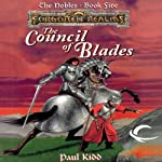The Council of Blades: Forgotten Realms: The Nobles, Book 5 (       UNABRIDGED) by Paul Kidd Narrated by David Heath