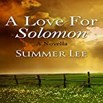 A Love for Solomon: A Novella | Summer Lee
