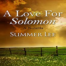A Love for Solomon: A Novella Audiobook by Summer Lee Narrated by Deanna Arnold