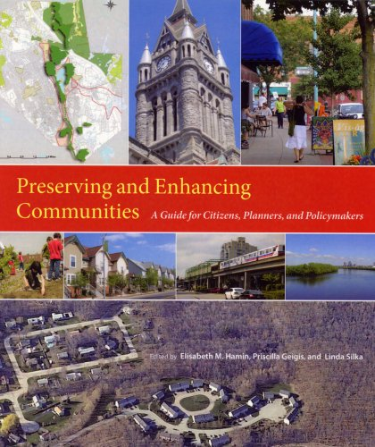 Preserving And Enhancing Communities: A Guide for...