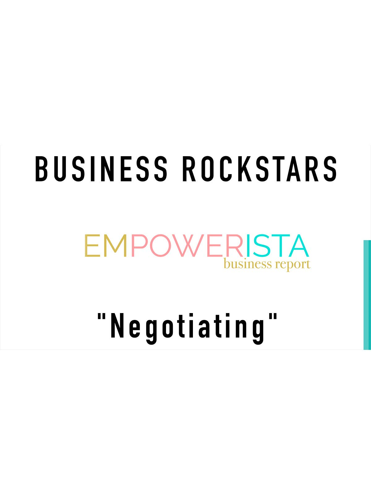 "Business Rockstars Empowerista ""Negotiating"""