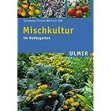 """Mischkultur im Hobbygartenvon """"Schwester Christa..."""""""