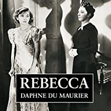 Rebecca (       UNABRIDGED) by Daphne Du Maurier Narrated by Anna Massey