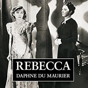 Daphne du Maurier always said her novel Rebecca was a study in jealousy