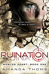 (FREE on 1/28) -worlds Apart- Ruination by Amanda Thome - http://eBooksHabit.com