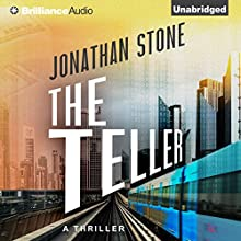 The Teller (       UNABRIDGED) by Jonathan Stone Narrated by Karen Peakes