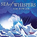 Sea of Whispers Audiobook by Tim Bowler Narrated by Mark Meadows