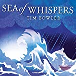 Sea of Whispers | Tim Bowler