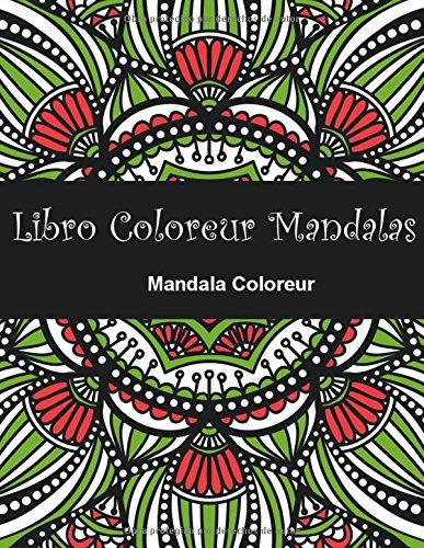 Libro Coloreur Mandalas: Libro para coloreur mandalas