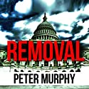 Removal Audiobook by Peter Murphy Narrated by Amy Finegan