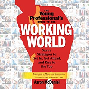 The Young Professional's Guide to the Working World Audiobook