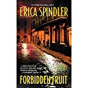 Forbidden Fruit Audiobook by Erica Spindler Narrated by Emma Woodbine