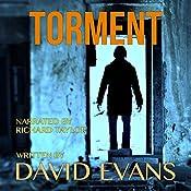 Torment: An Original Detective Thriller: The Wakefield Series, Book 2 | David Evans