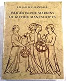 img - for Images in the margins of Gothic manuscripts (California studies in the history of art) book / textbook / text book