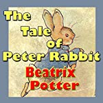 The Tale of Peter Rabbit | Beatrix Potter