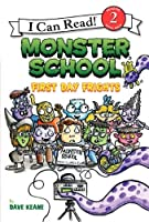 Monster School: First Day Frights (I Can Read Book 2)