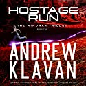 Hostage Run Audiobook by Andrew Klavan Narrated by Andrew Kanies