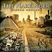 Rocks in the Windshield: The Harbinger, Book 5 | [Keegan Kennedy]