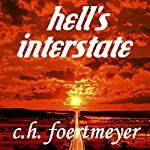 Hell's Interstate | C. H. Foertmeyer