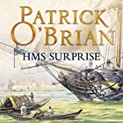 H.M.S. Surprise: Aubrey-Maturin Series, Book 3 Audiobook by Patrick O'Brian Narrated by Ric Jerrom